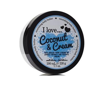I Love Coconut & Cream vyživující tělové máslo s vůní kokosu a jemného krému 200 ml