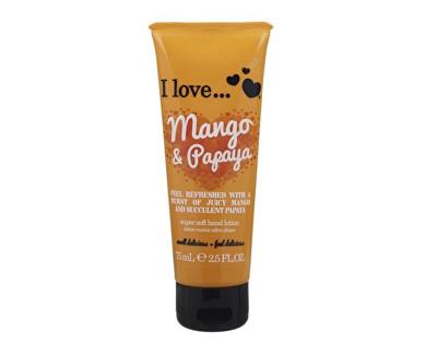 I Love Mango & Papaya vyživující krém na ruce s vůní manga a papáji 75 ml