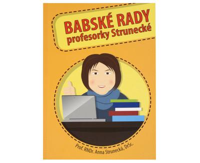 Babské rady profesorky Strunecké (prof. RNDr. Anna Strunecká)
