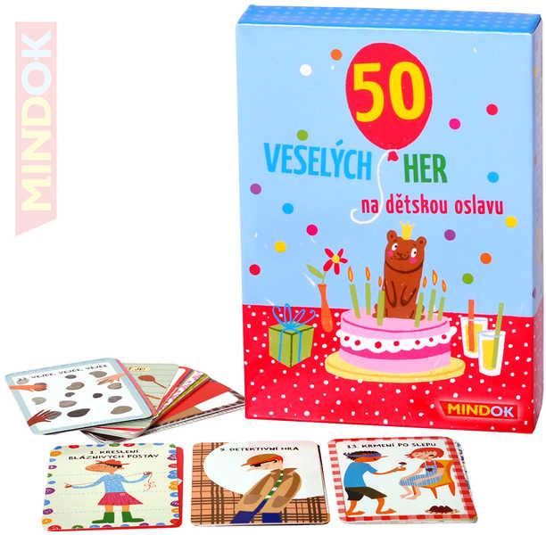MINDOK HRA 50 Veselých her na dětskou oslavu *SPOLEČENSKÉ HRY*